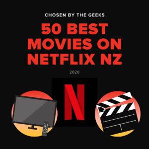 BEST MOVIES ON NETFLIX nz